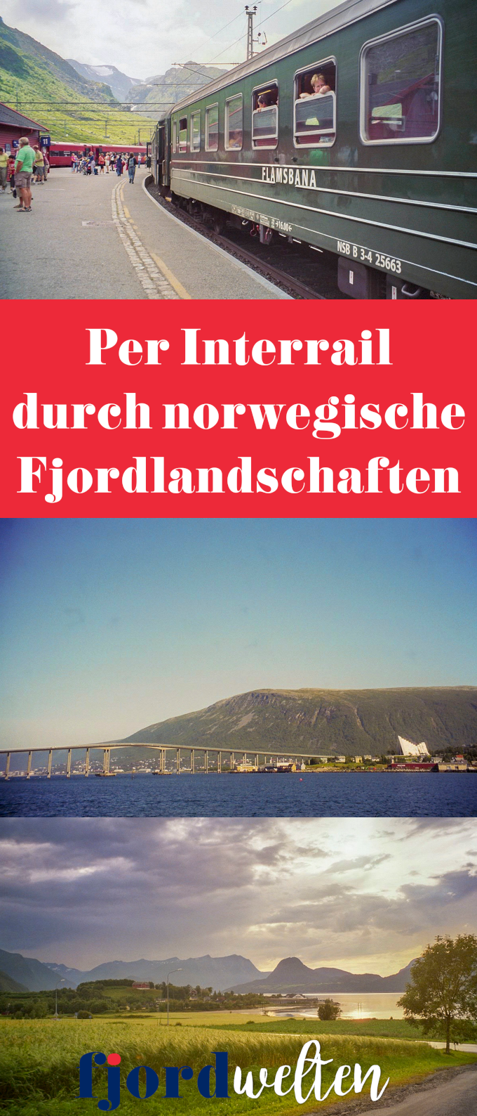 Per Interrail durch Norwegen